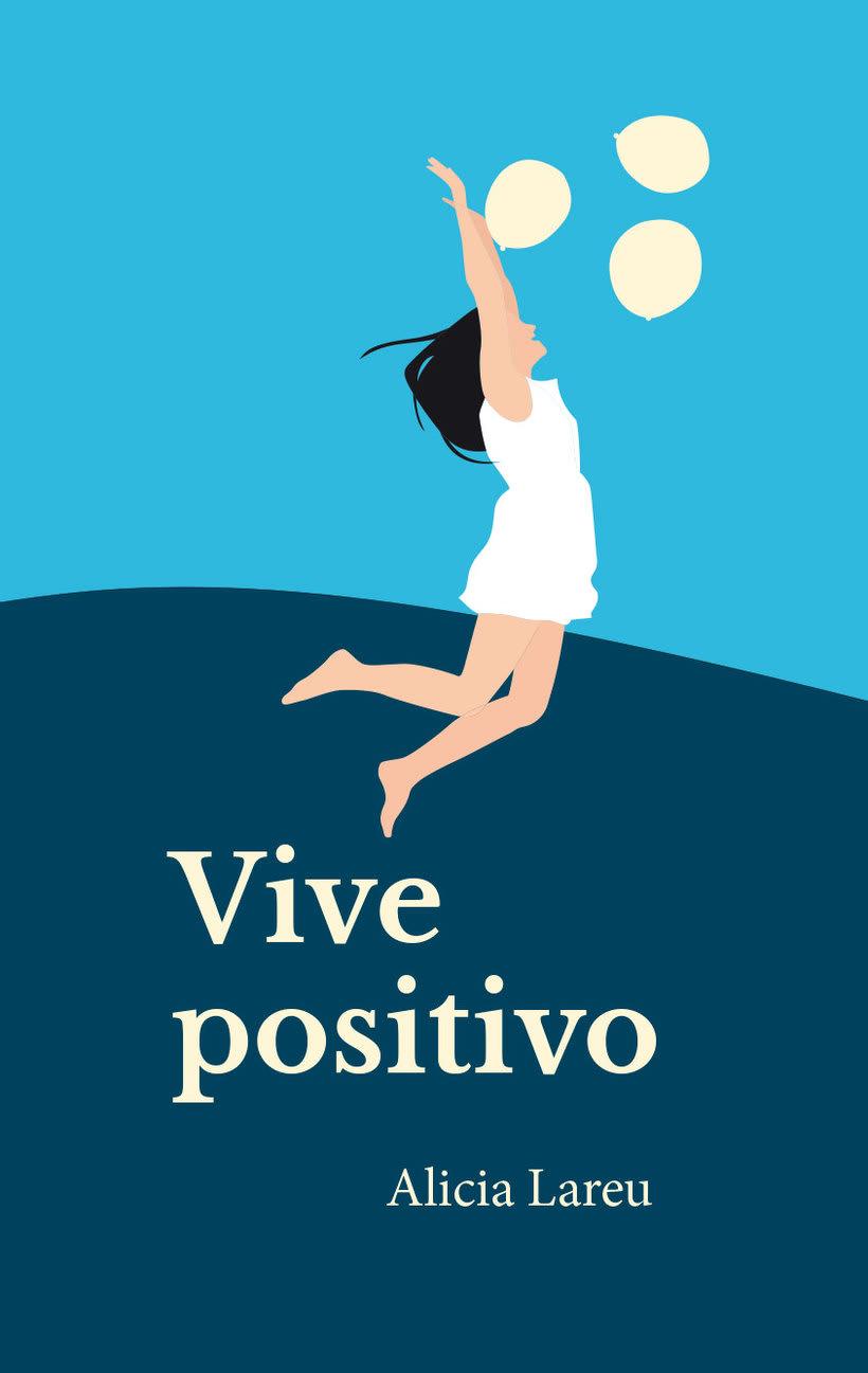 Diseño, ilustración y maquetación de Vive positivo 0
