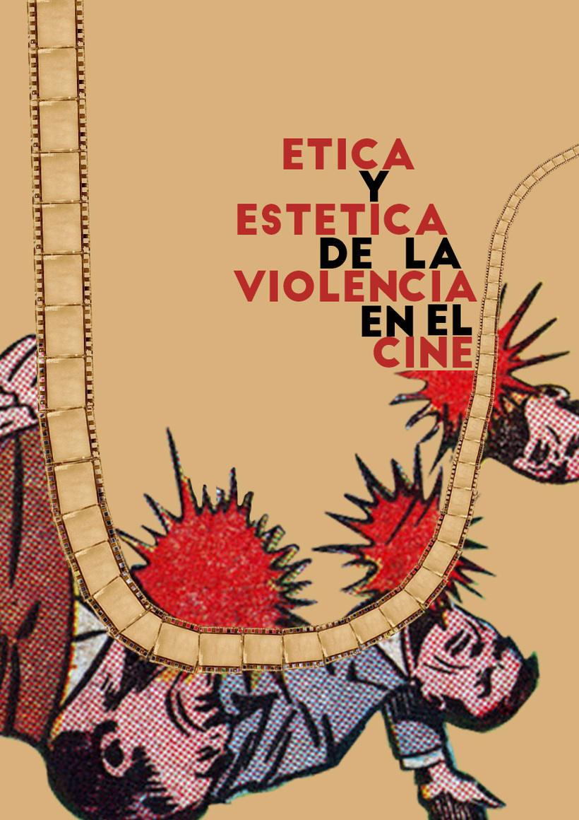 """Cartel del ciclo de cine """"Ética y estética de la violencia en el cine"""" 0"""