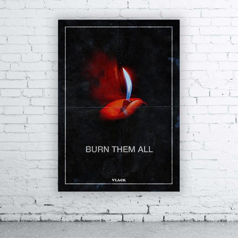Burn Them All poster -1