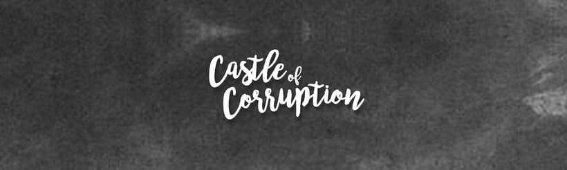 Castle Of Corruption EP 0