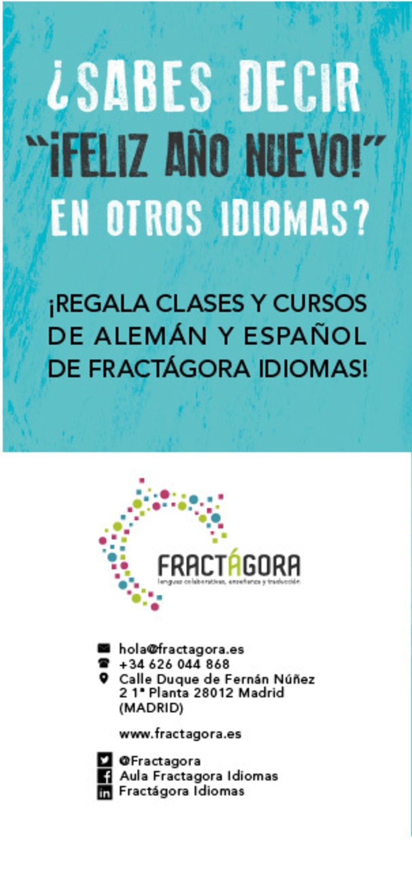 Cortinilla and flyers for Fractágora Idiomas 3