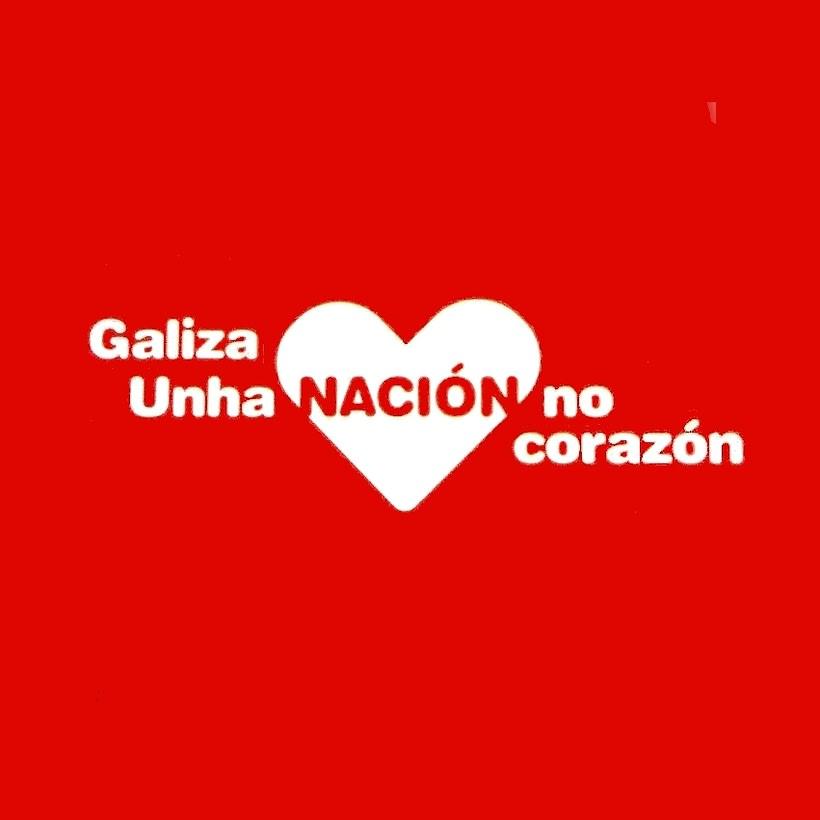 Galiza naçom: Somos unha nación. Galiza, unha nación no corazón 0