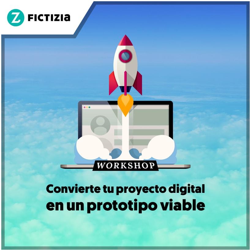 """Workshop """"Convierte tu proyecto digital en un prototipo viable"""" 2"""