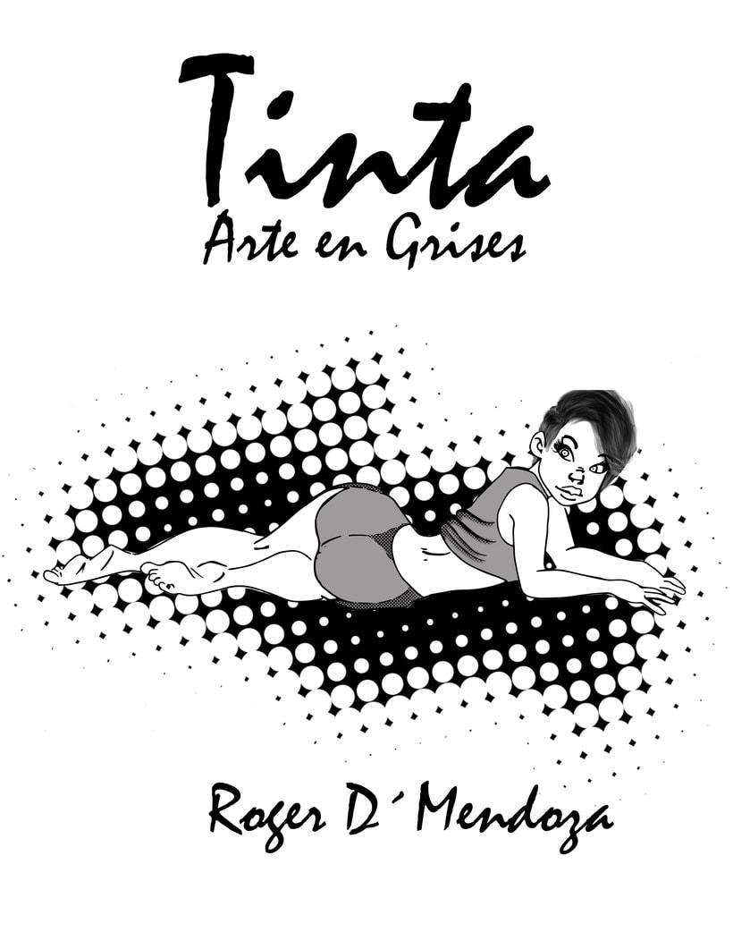 TINTA : Arte En Grises es mi Artbook se encuentra en edición 10