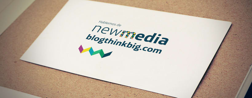 Hablemos de New Media. Blogthinkbig.com 0