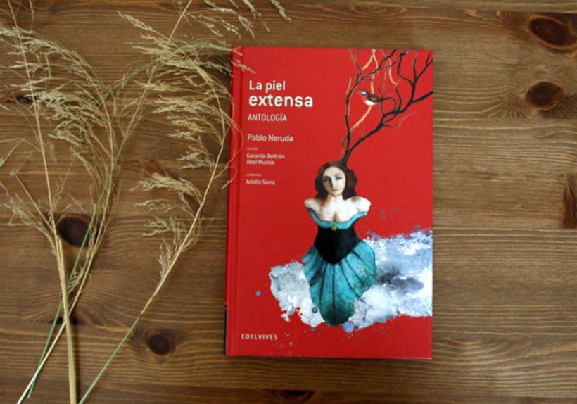 La piel extensa. Antología de poemas de Pablo Neruda 8