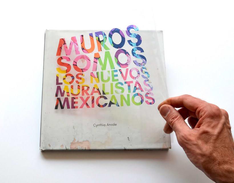 Muros somos: los nuevos muralistas mexicanos 1
