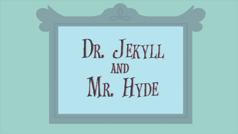 Dr. JEKYLL & MR. HYDE 2