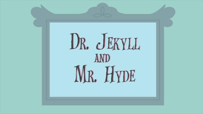 Dr. JEKYLL & MR. HYDE 2