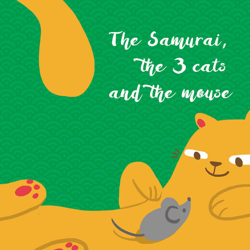 The Samurai, the 3 cats and the mouse 1