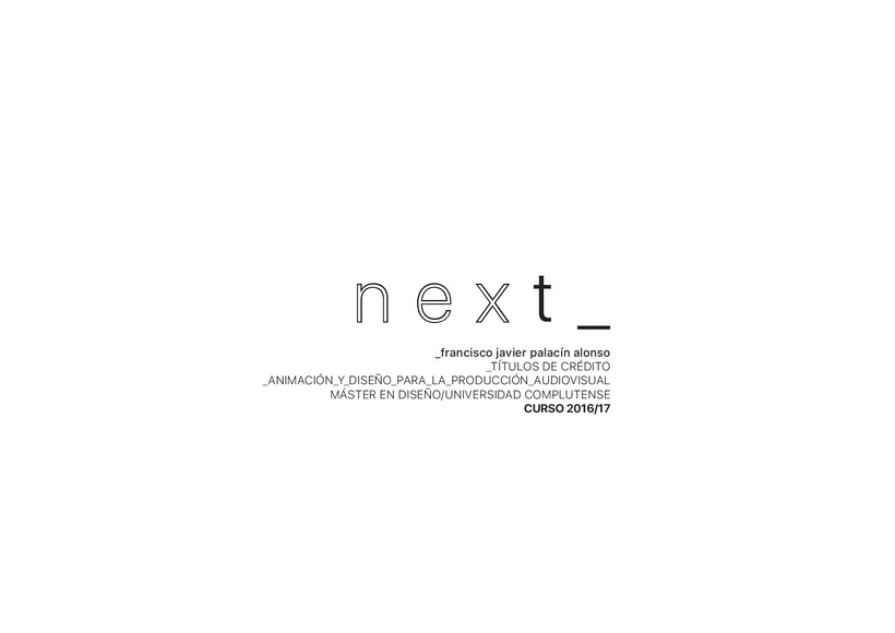 "Opening credit intro ""NEXT""  1"