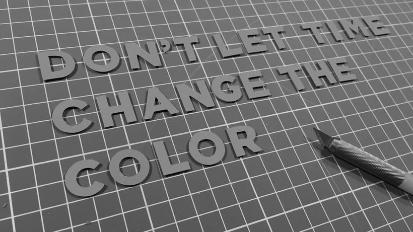Don't let time change the color 8