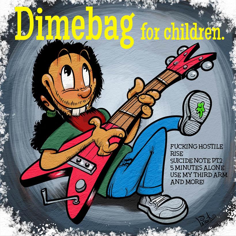 Dimebag for children. -1