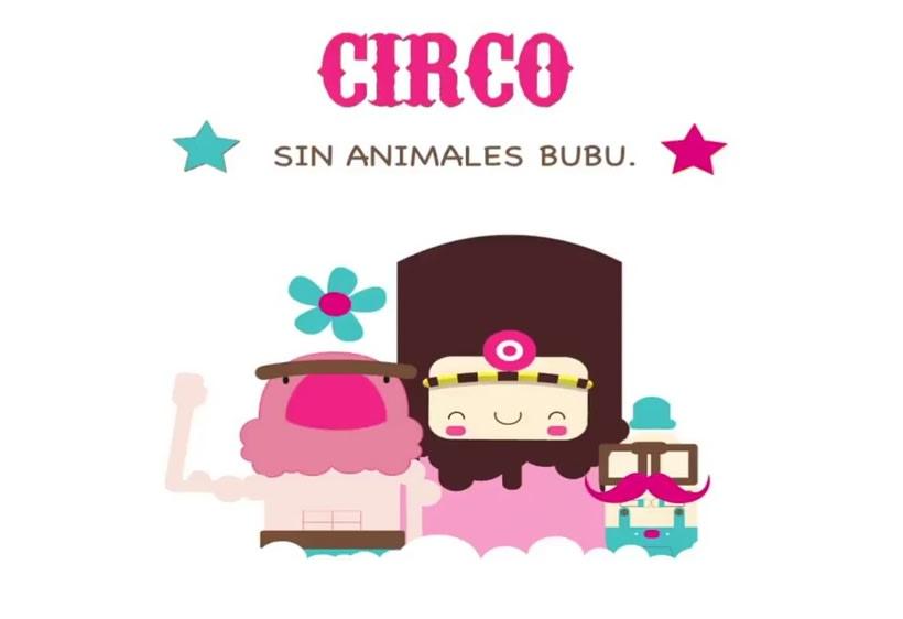 Mi Proyecto del curso:  Circo sin animales bubu !! 2