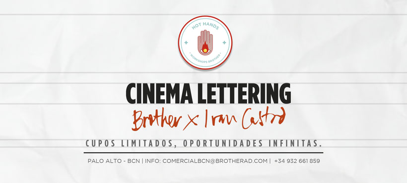 "Llega a Brother ""Cinema Lettering"" by Ivan Castro, el primer episodio de ciclo HOT HANDS de este 2017 en Barcelona 1"