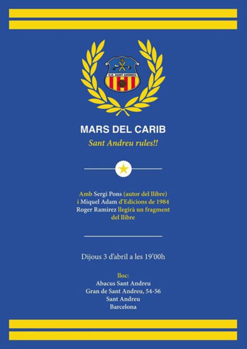 Cartells per la presentació del llibre 'Mars del Carib' escrit per en Sergi Pons Codina. 2