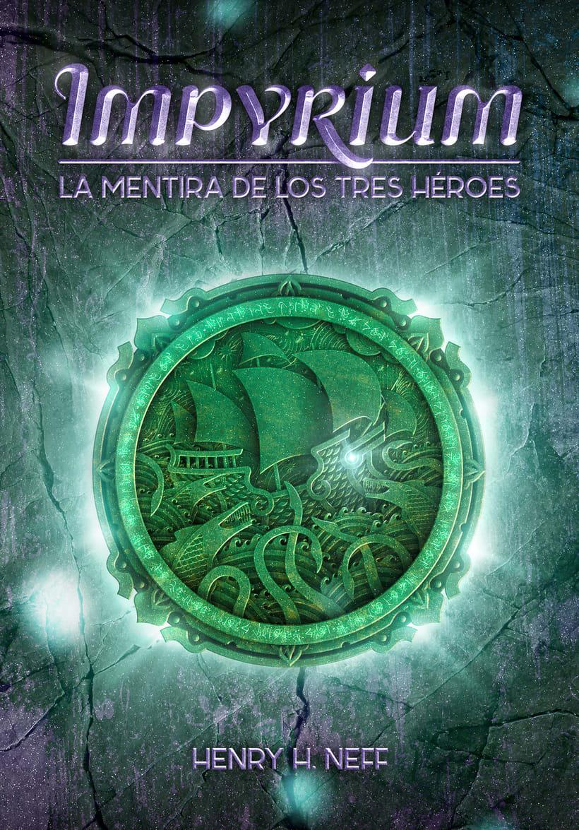 Impyrium - La Mentira de los Tres Heroes 3