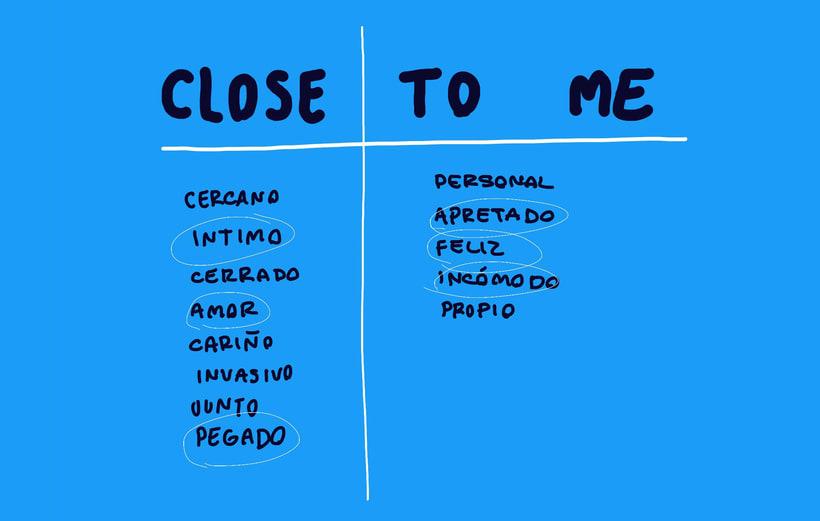 Close to me 1