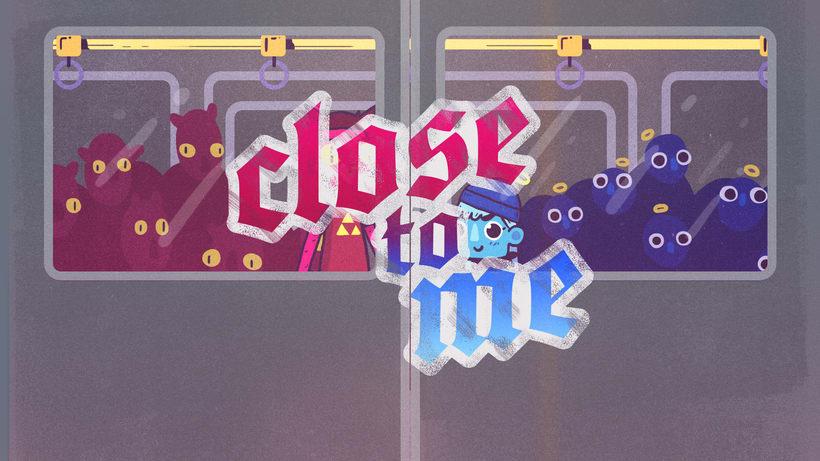Close to me 11