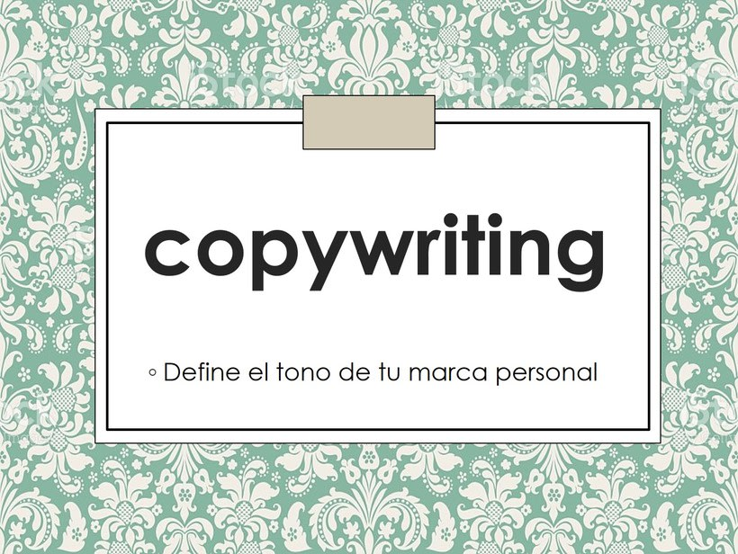 Mi Proyecto del curso: Copywriting: define el tono de tu marca personal -1
