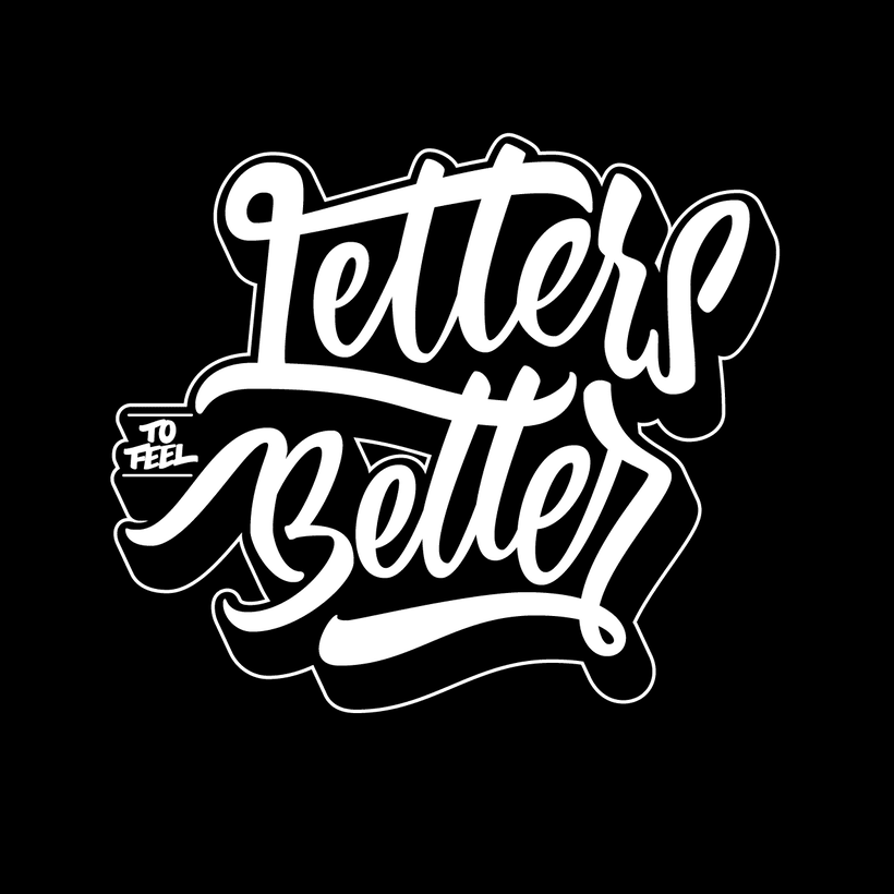 Letters to feel Better. / Ejercicio de lettering. -1