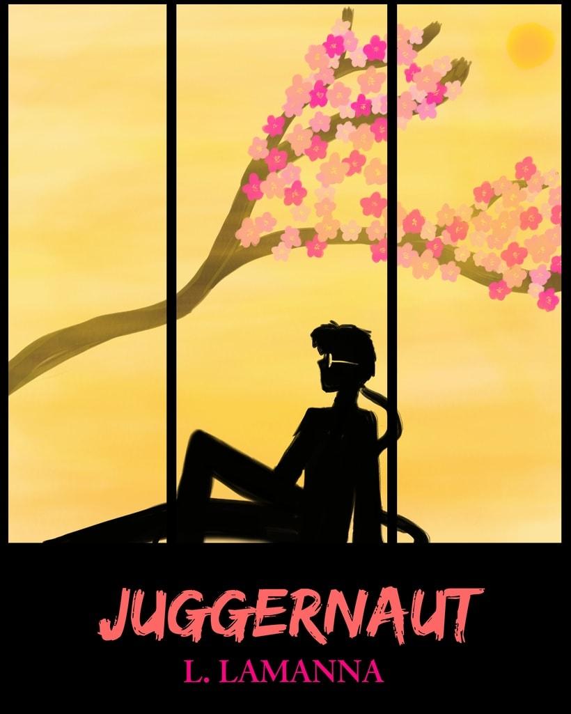 "Book Cover ""Juggernaut"". Published in Amazon Kindle. https://www.amazon.com/JUGGERNAUT-Spanish-Luigina-Lamanna-ebook/dp/B01KKQPA2G -1"