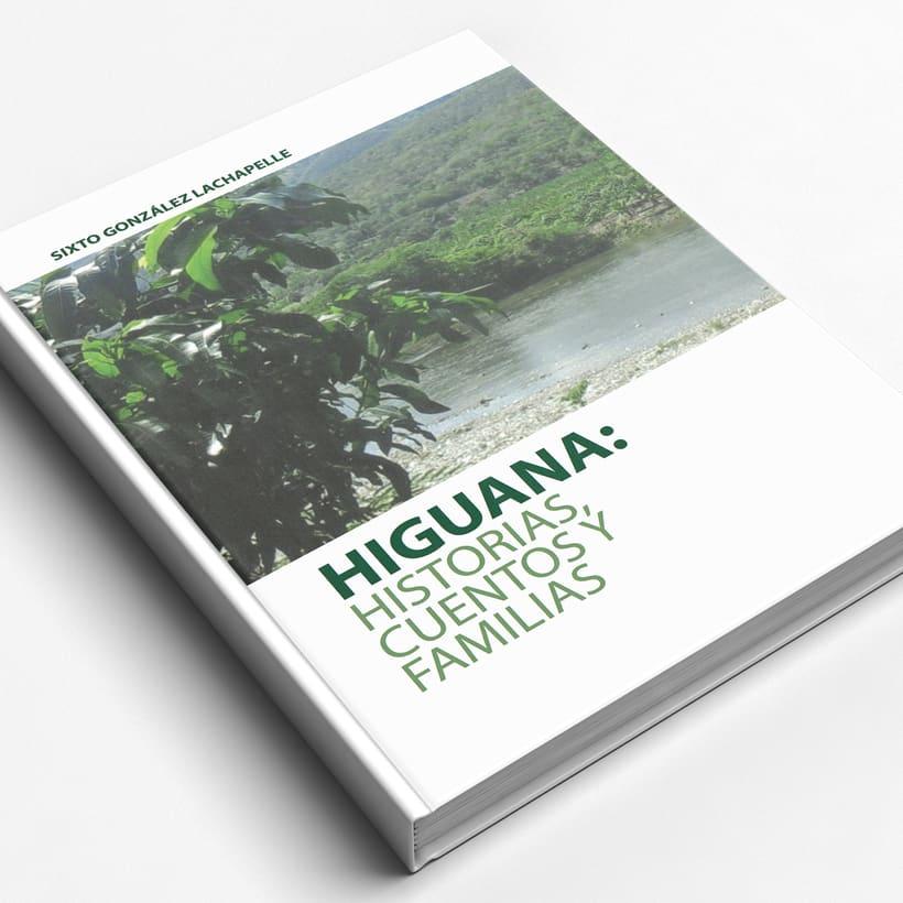 Higuana: Historias, Cuentos y Familias -1