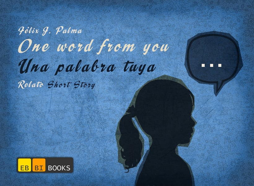 One word from you - Ebbi Book 1