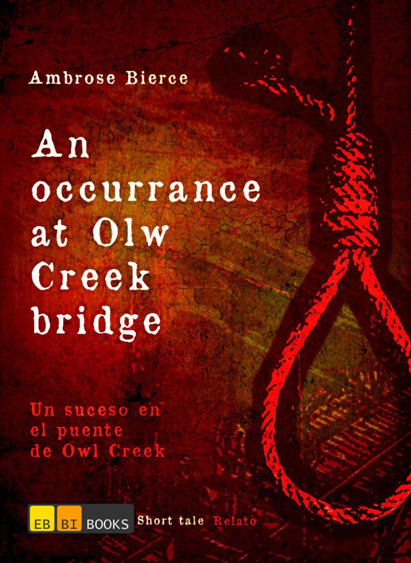 An Occurrance in Owl Creek Bridge 1