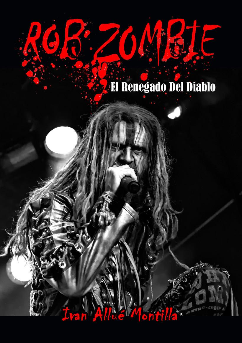 Rob Zombie: El Renegado Del Diablo -1