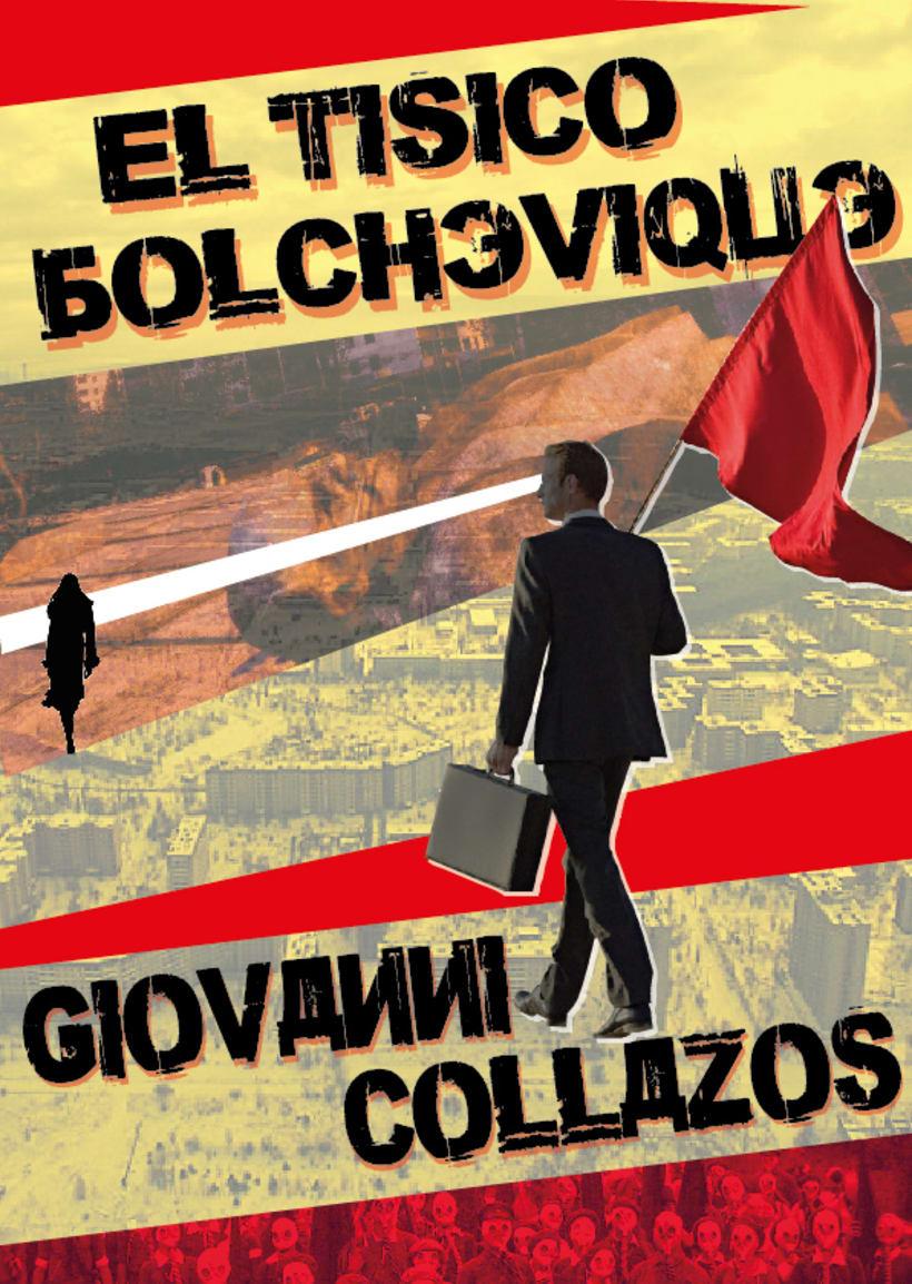 """Portada libro """"El tísico bolchevique"""" de Giovanni Collazos. Editorial Ruleta Rusa. 0"""