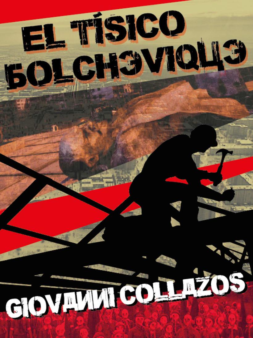 """Portada libro """"El tísico bolchevique"""" de Giovanni Collazos. Editorial Ruleta Rusa. 1"""