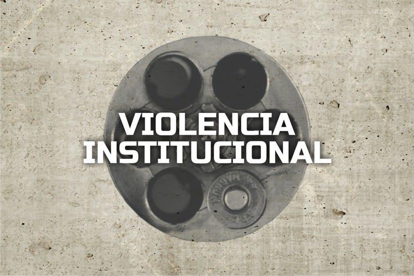 Violencia Institucional 0