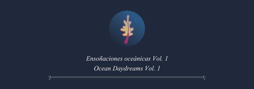 Ensoñaciones Oceánicas Vol. 1  -1