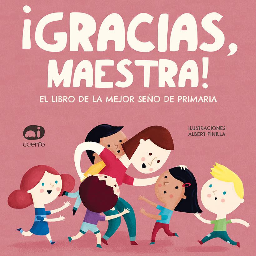 Book by Albert Pinilla for Editorial Mi Cuento 10