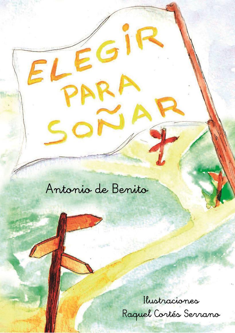 """Ilustrando Cuento """"Elegir para soñar"""" de Antonio de Benito 3"""