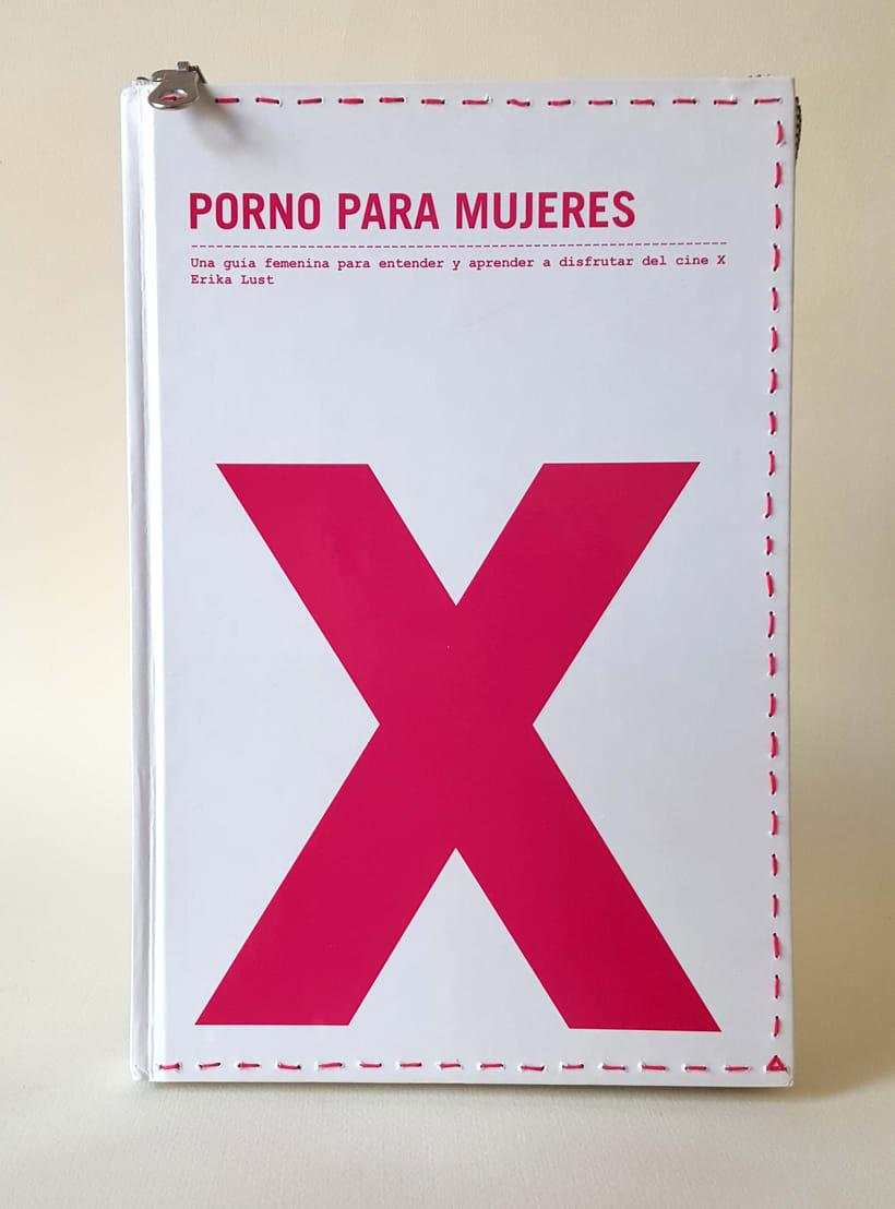 Porno para mujeres (2016. Libro de artista, libro intervenido) 0