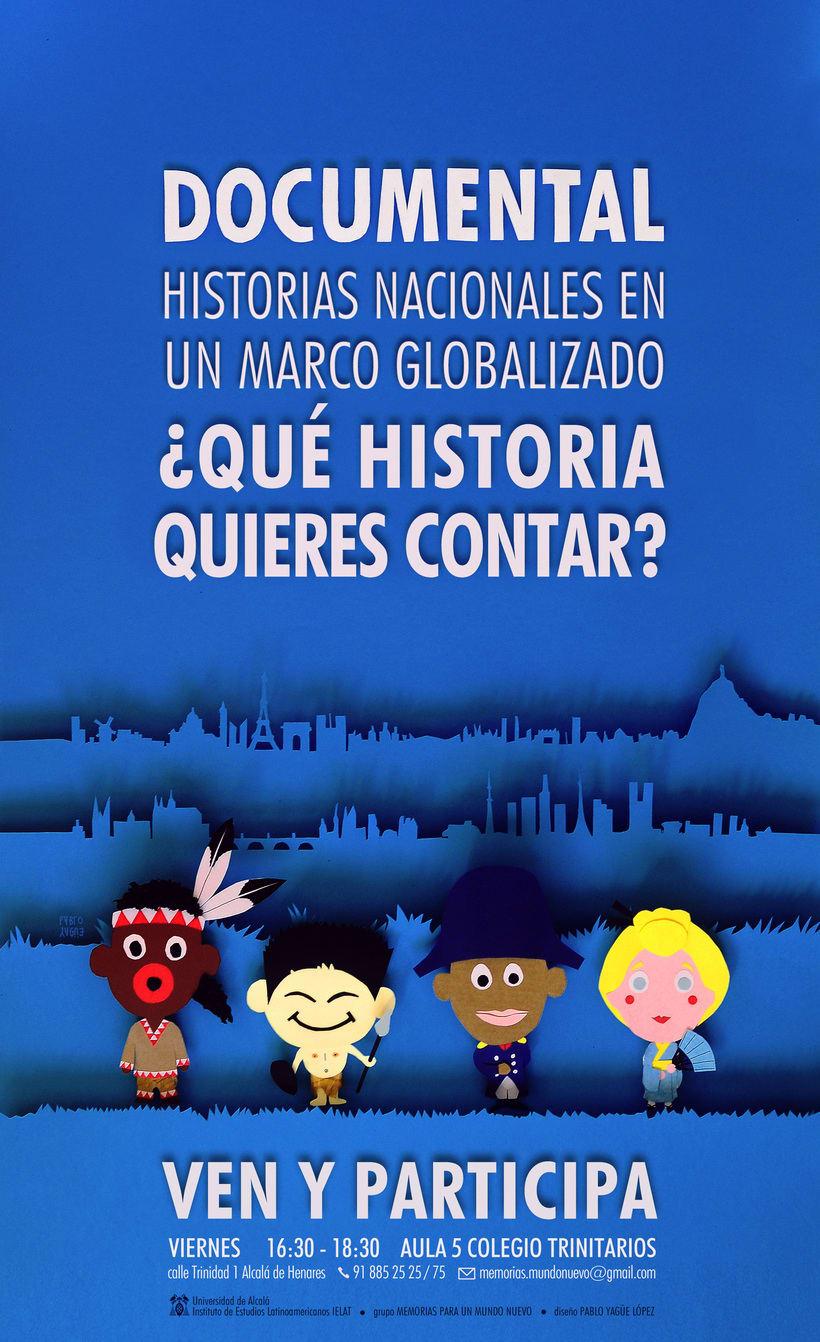 Cartel publicitario para documental HISTORIAS NACIONALES EN UN MARCO GLOBALIZADO -1