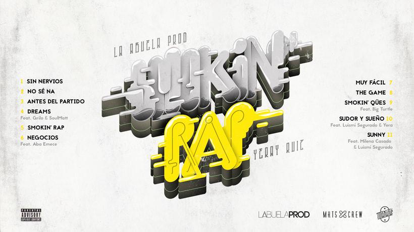 Smokin' Rap Yeray Ruiz & LaAbuelaProd 3