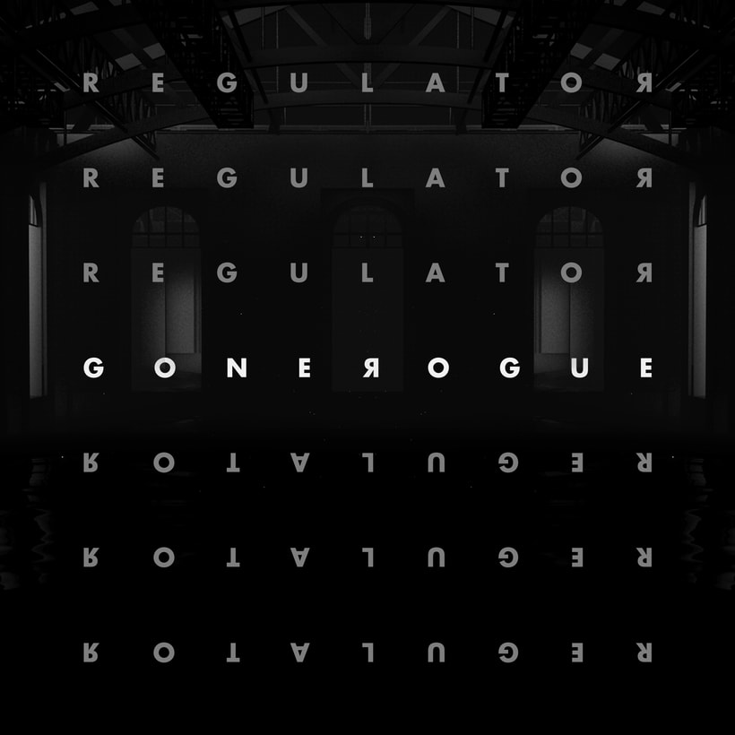 REGULATOR EP by Gone Rogue 0