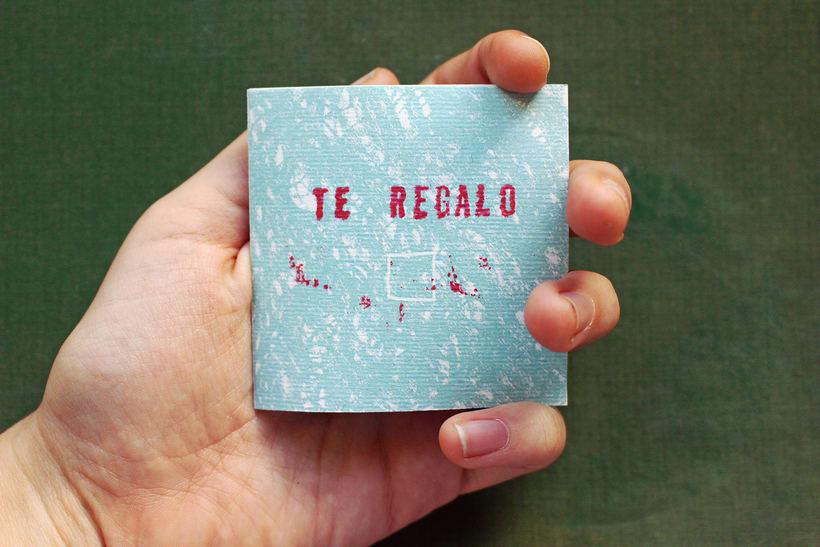 """Libro de artista: """"Te regalo"""" 0"""