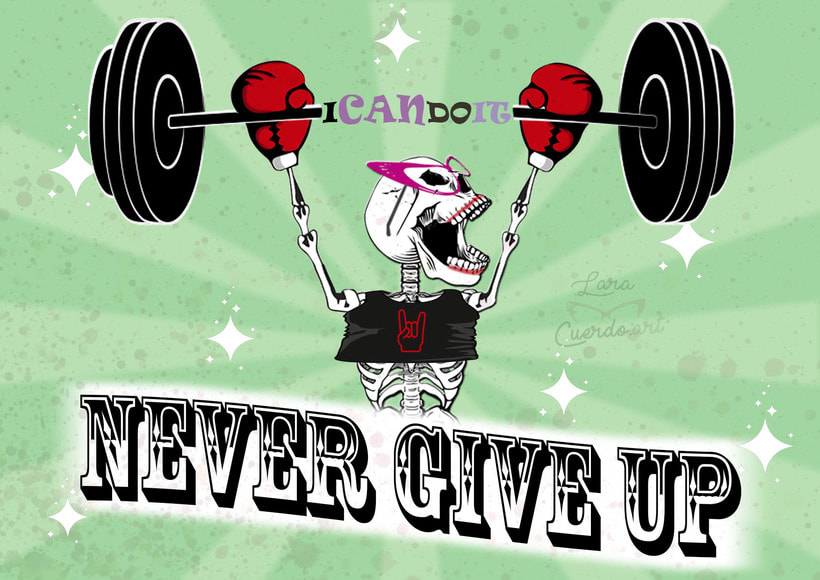 I CAN DO IT! NEVER GIVE UP! 0
