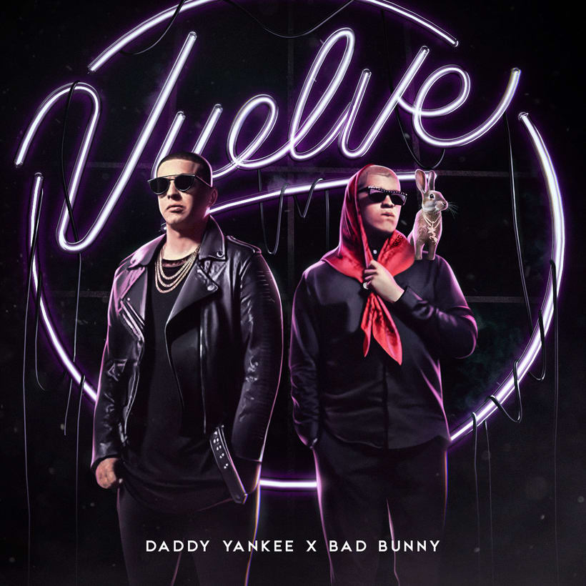 Vuelve - Daddy Yankee ft Bad Bunny  0