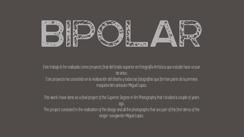 Bipolar. Proyecto Final.  0