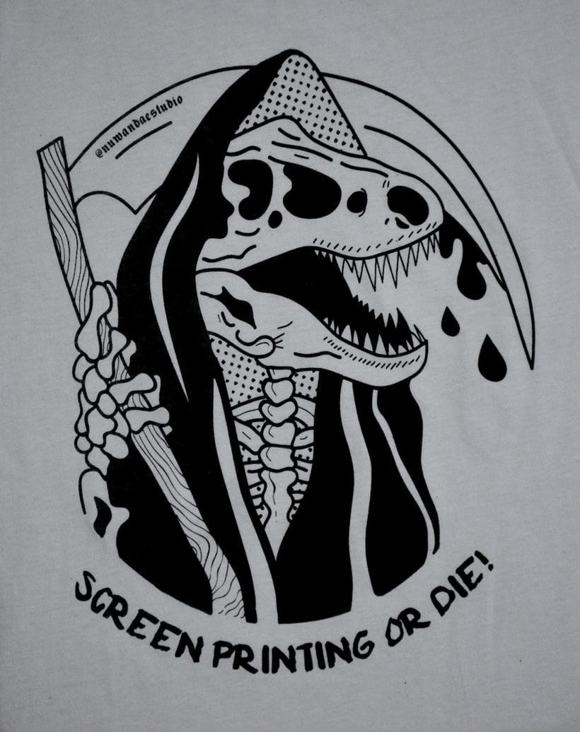 Screen Printing Or Die! [Nuwanda Estudio Logo] 2