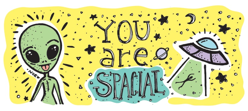 You are spacial -1