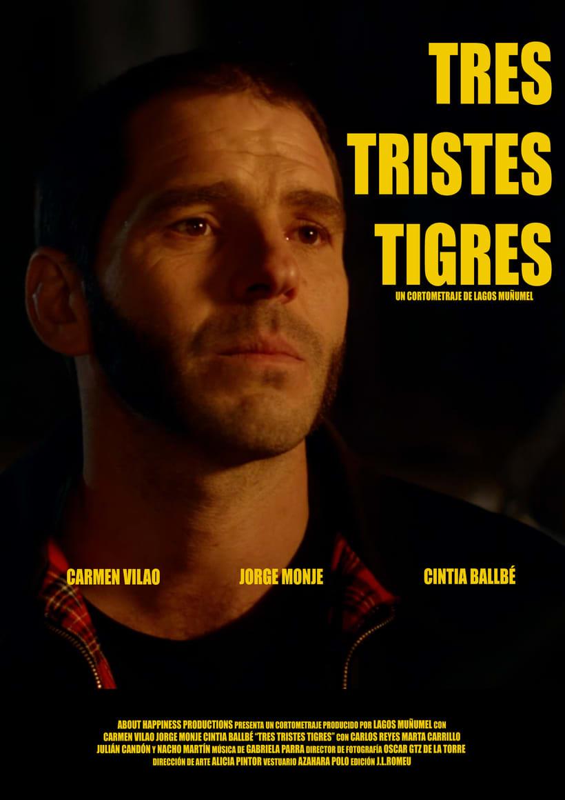 Tres Tristes Tigres (trailer cortometraje) 0