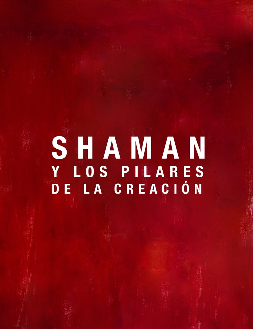 Flyers de banda: Shaman y los Pilares de la Creación 0