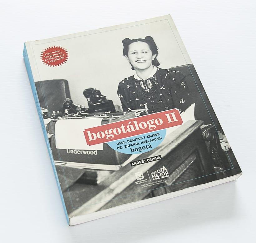 Bogotálogo. Diccionario de slang en Bogotá. Diseño editorial.  0