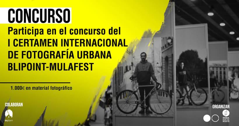 I Certamen Internacional de Fotografía Urbana Blipoint en Mulafest 1